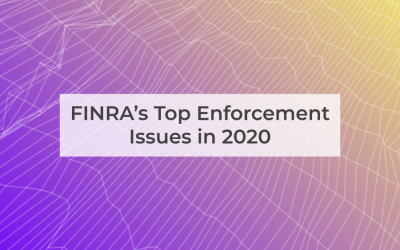 FINRA's Top Enforcement Issues in 2020