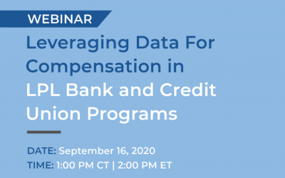 Webinar:  Leveraging Data For Compensation in LPL Bank and Credit Union Programs