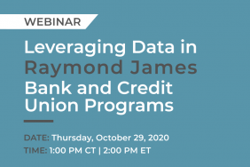 Leveraging Data in Raymond James Bank and Credit Union Programs