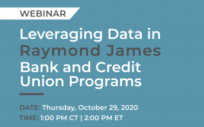 Upcoming Webinar: Leveraging Data in Raymond James Bank and Credit Union Programs