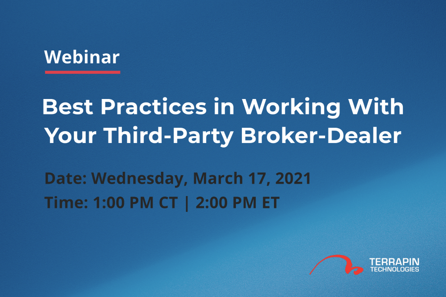 Upcoming Webinar: Best Practices in Working With Your Third-Party Broker-Dealer