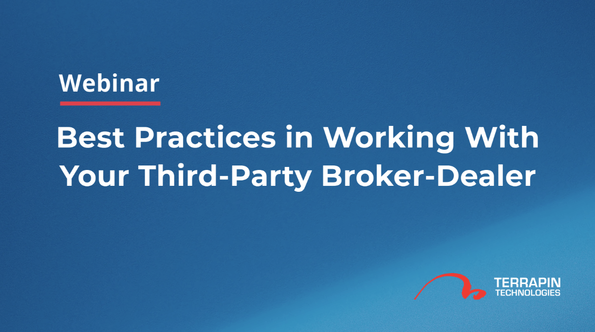 best practices in working with your third-party broker-dealer